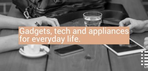 Everyday life tech